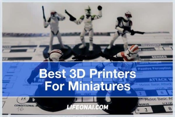 Top 5 Best 3D Printer For Miniatures with Buyer's Guide