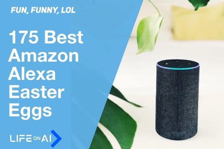 Best Alexa Easter Eggs for Amazon Echo Devices