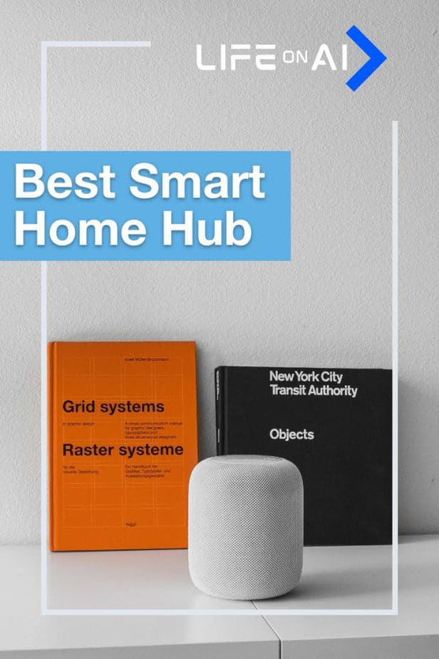 Top 7 Best Smart Home Hubs and Complete Guide