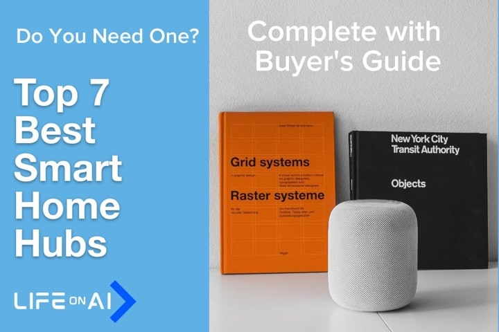 Top 7 Best Smart Home Hubs and Complete Buyers Guide