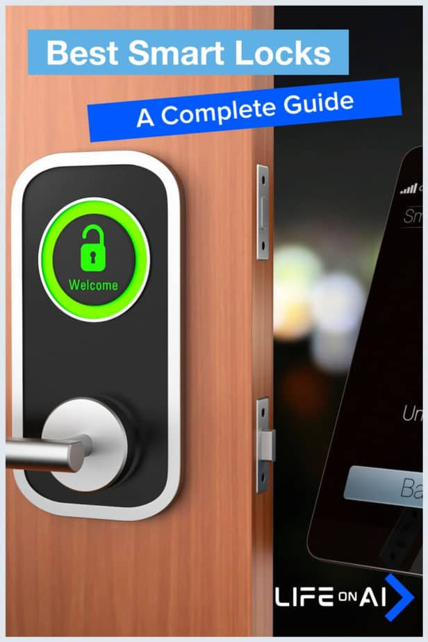 Best Smart Locks: A Complete Guide