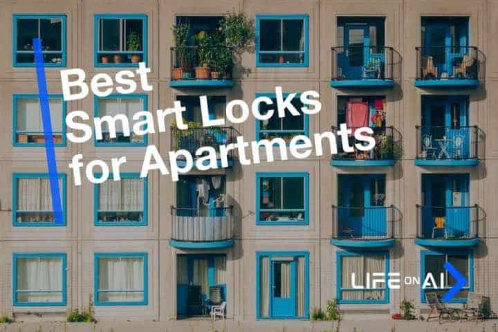 Best Smart Locks for Apartments