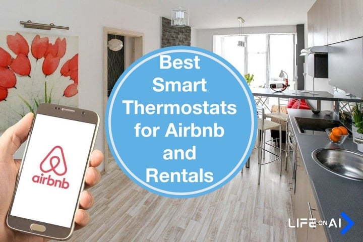 Best Smart Thermostat for Airbnb and Rental Properties