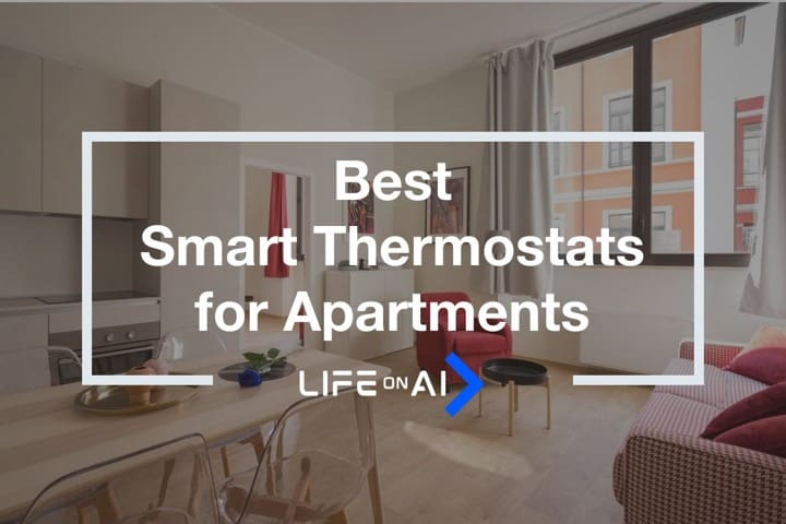 Best Smart Thermostats for Apartments and Small Houses