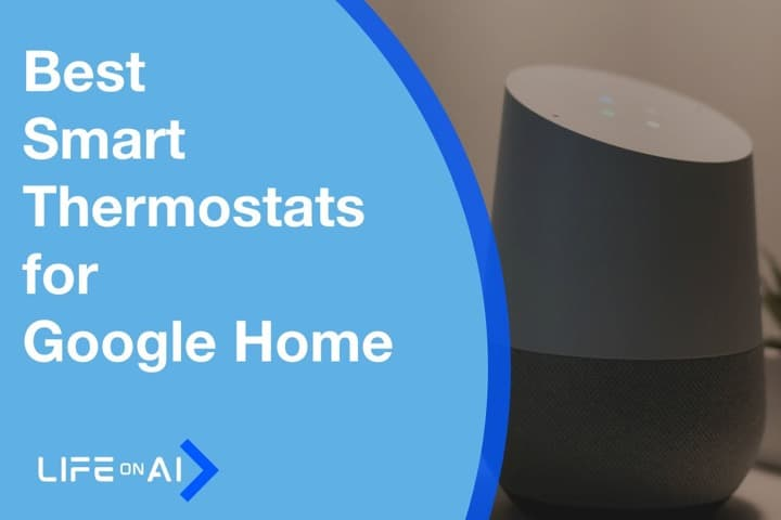 Best Smart Thermostats that Work With Google Home