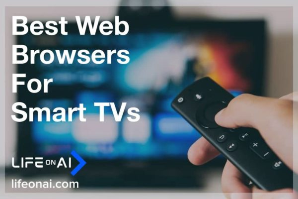 5 Best Web Browsers For Smart TVs