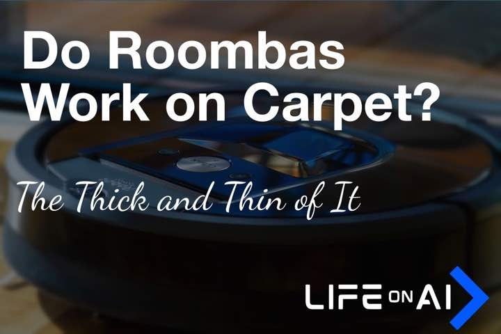 Do Roomba Robot Vacuums Work on Carpet