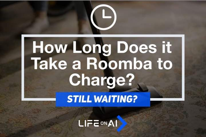 How Long Does it Take a Roomba to Charge