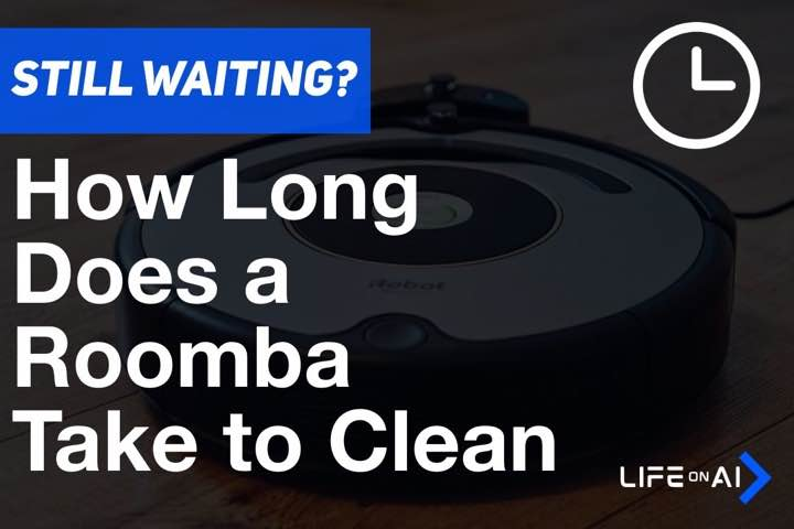 How Long Does a Roomba Take to Clean