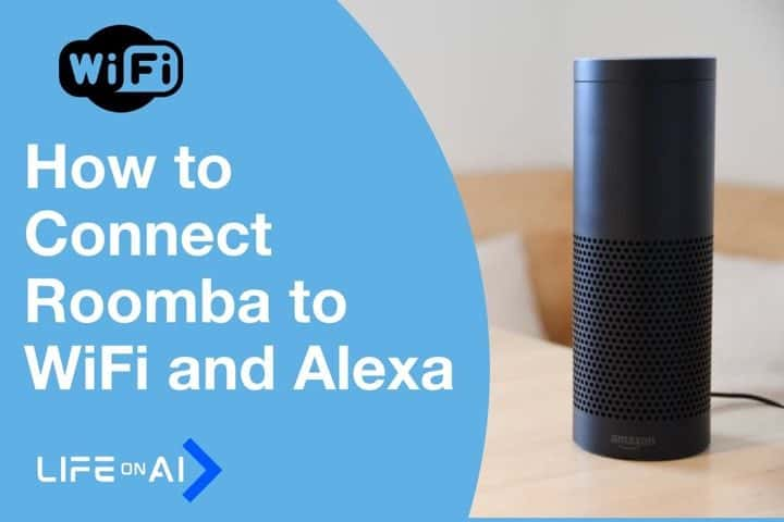 How to Connect Roomba to WiFi and Alexa