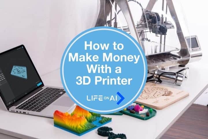 Top 5 Ways on How to Make Money With a 3D Printer