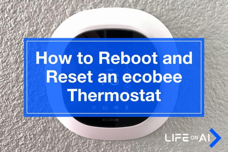 How to Reboot and Reset an ecobee Thermostat