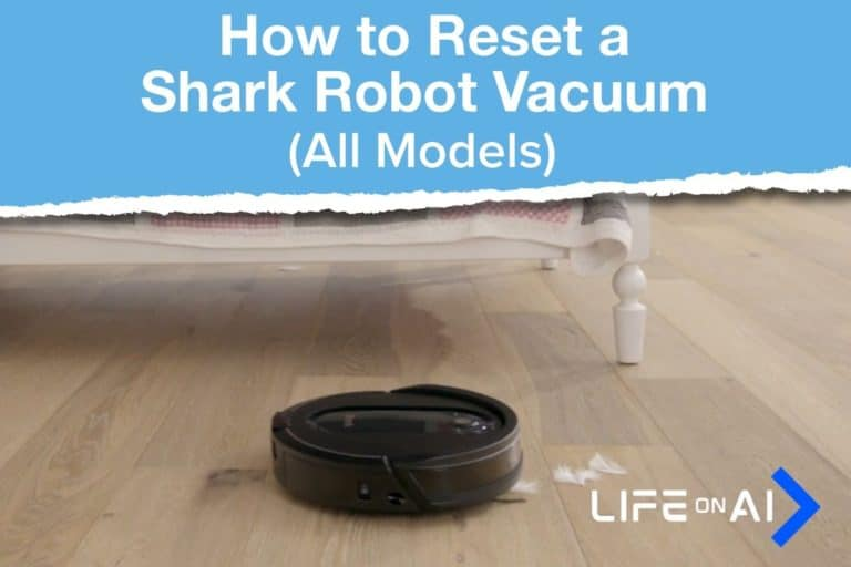 How to Reset a Shark Robot Vacuum IQ, AI, ION