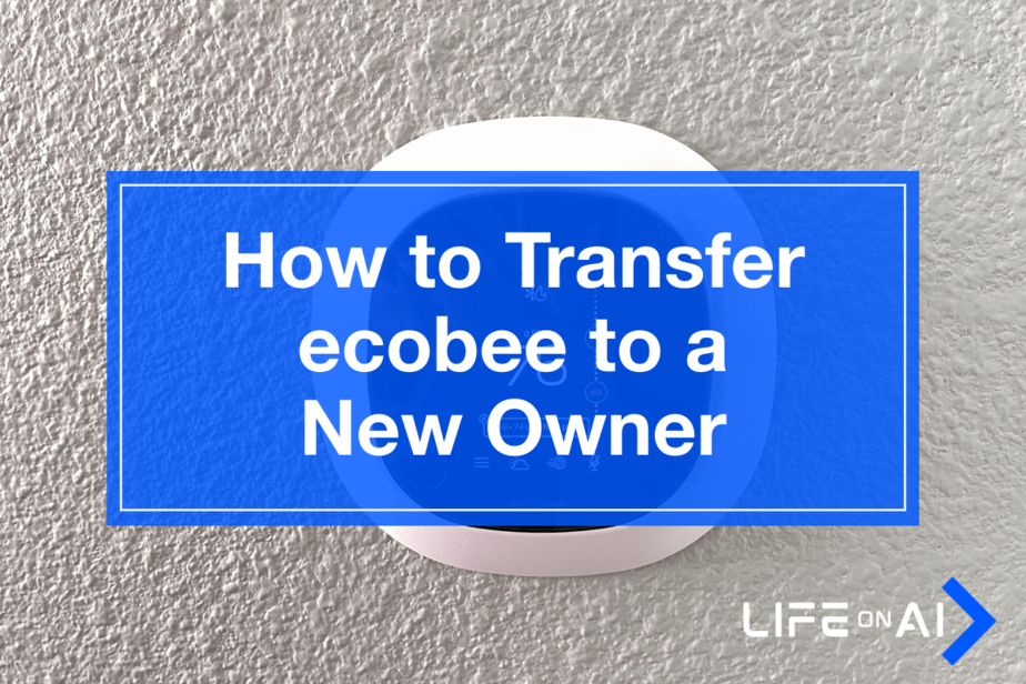 How to Transfer ecobee to a New Owner