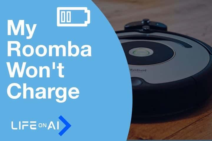 My Roomba Won't Charge