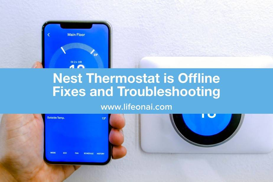 Nest Thermostat is Offline Troubleshooting and FIxes