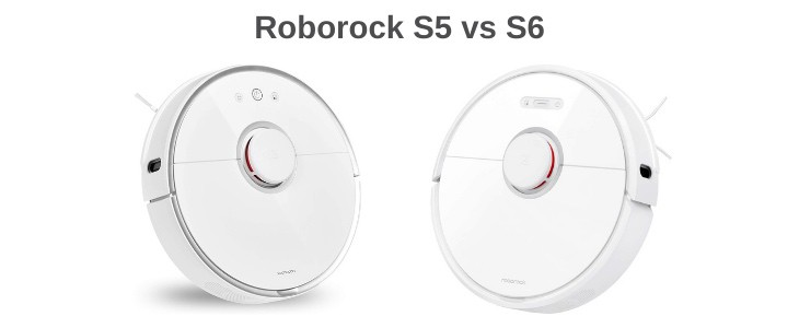Roborock S5 vs S6 Review Comparison